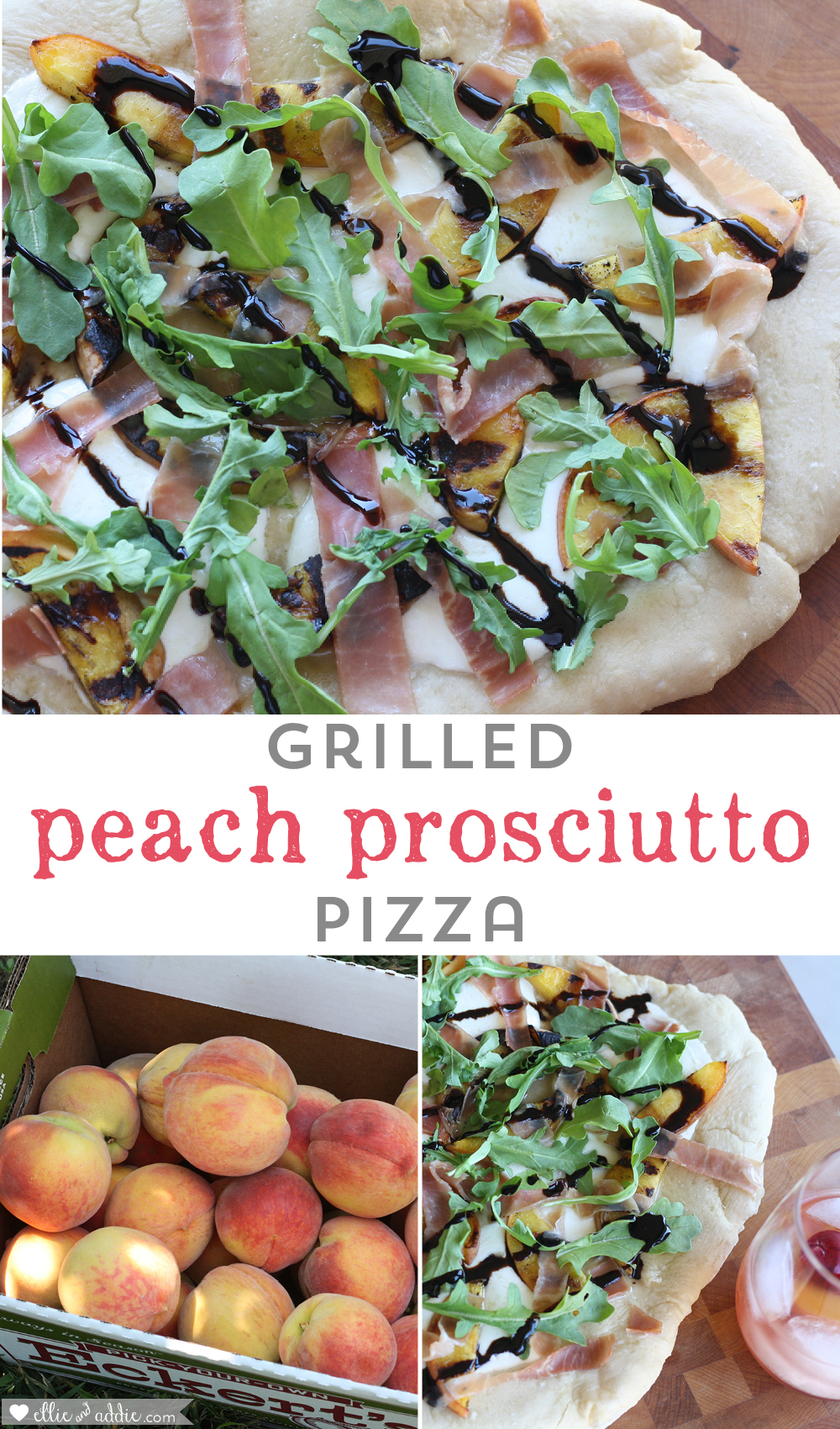 Grilled Peach Prosciutto Pizza Recipe | Ellie And Addie
